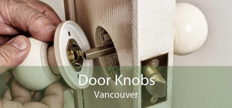 Door Knobs Vancouver
