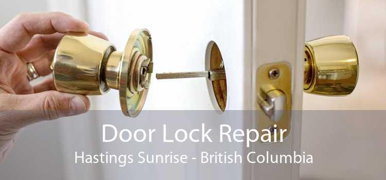 Door Lock Repair Hastings Sunrise - British Columbia