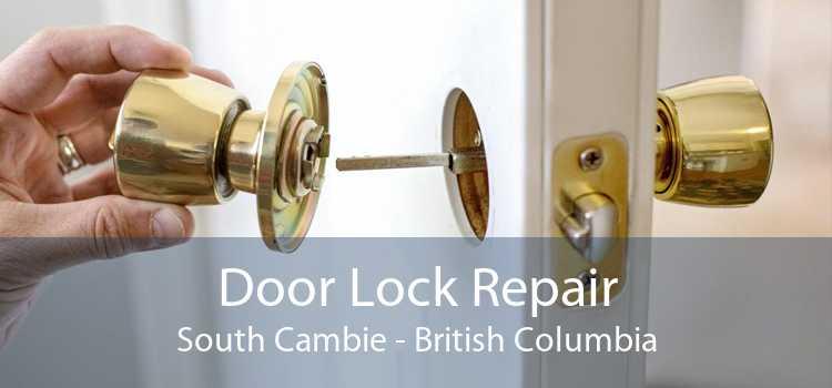 Door Lock Repair South Cambie - British Columbia