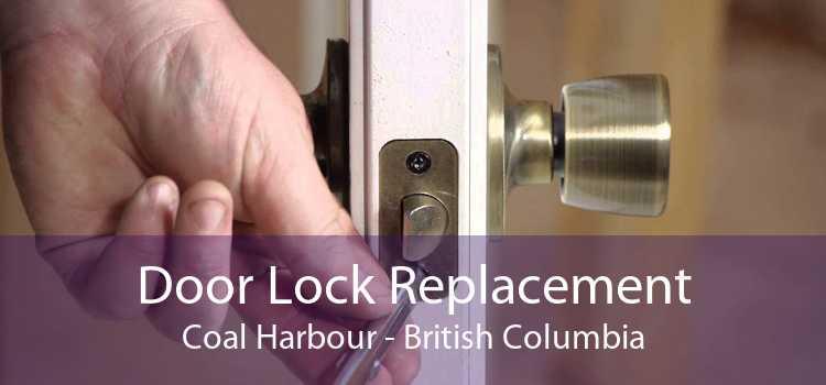 Door Lock Replacement Coal Harbour - British Columbia