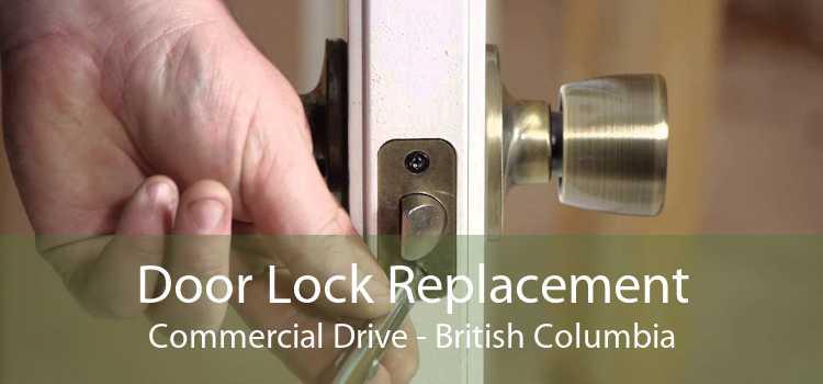 Door Lock Replacement Commercial Drive - British Columbia