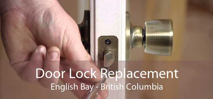 Door Lock Replacement English Bay - British Columbia
