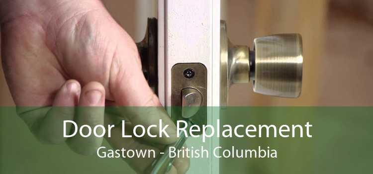 Door Lock Replacement Gastown - British Columbia