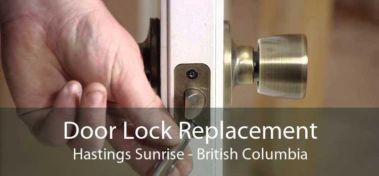 Door Lock Replacement Hastings Sunrise - British Columbia