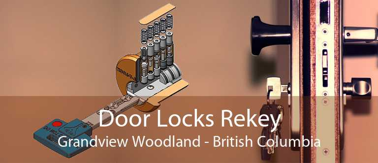 Door Locks Rekey Grandview Woodland - British Columbia