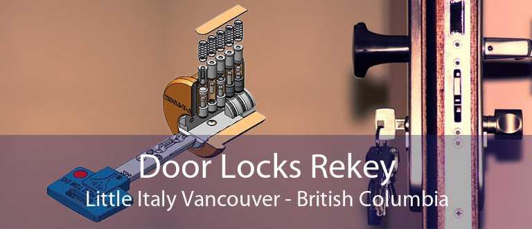 Door Locks Rekey Little Italy Vancouver - British Columbia