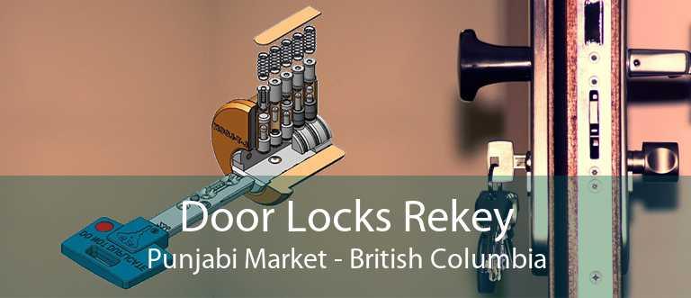 Door Locks Rekey Punjabi Market - British Columbia