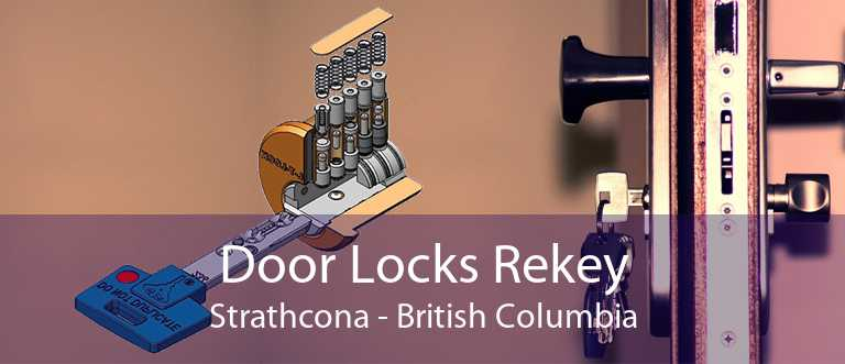 Door Locks Rekey Strathcona - British Columbia