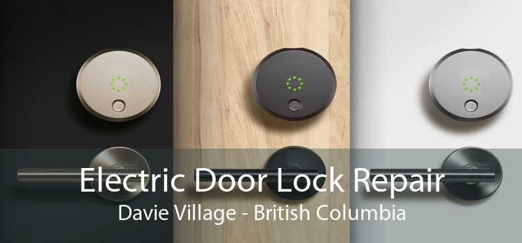 Electric Door Lock Repair Davie Village - British Columbia
