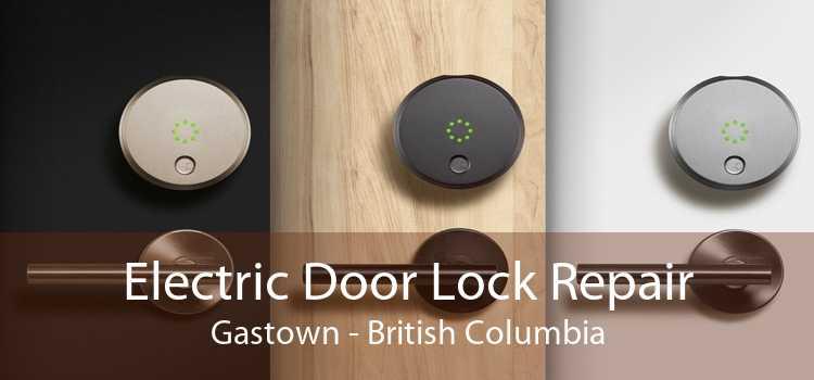 Electric Door Lock Repair Gastown - British Columbia