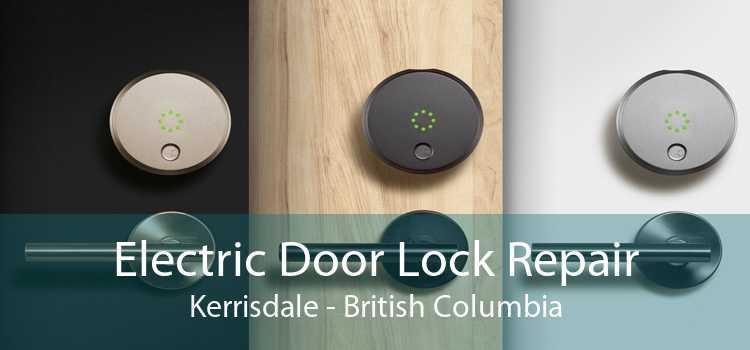 Electric Door Lock Repair Kerrisdale - British Columbia
