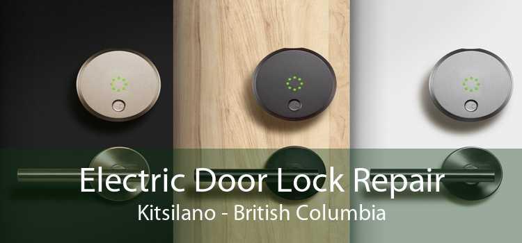Electric Door Lock Repair Kitsilano - British Columbia