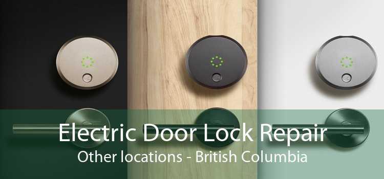 Electric Door Lock Repair Other locations - British Columbia