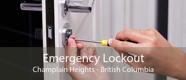 Emergency Lockout Champlain Heights - British Columbia