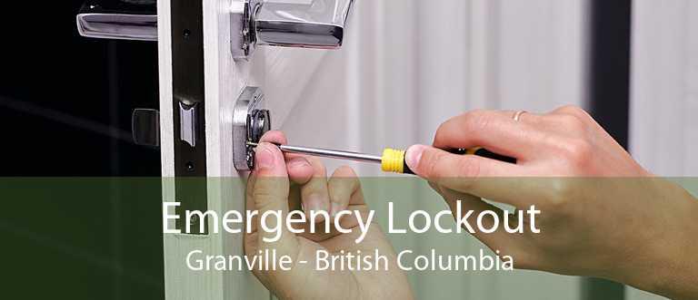 Emergency Lockout Granville - British Columbia