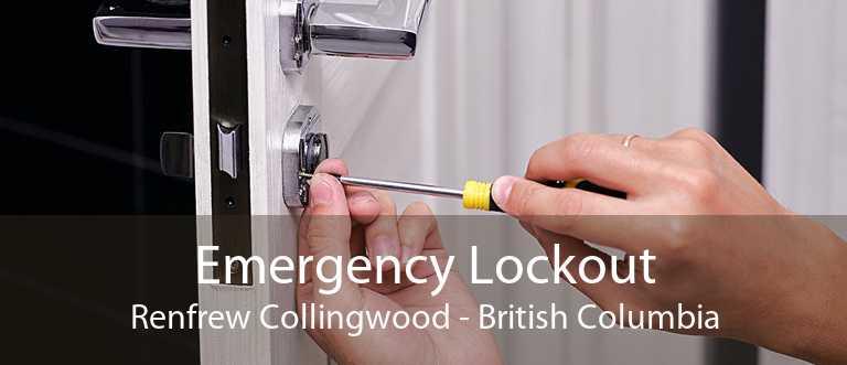 Emergency Lockout Renfrew Collingwood - British Columbia