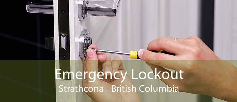 Emergency Lockout Strathcona - British Columbia
