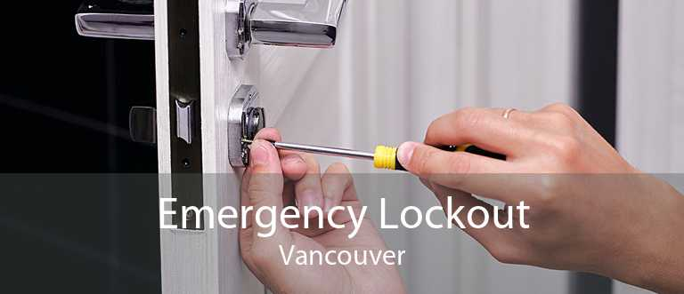 Emergency Lockout Vancouver