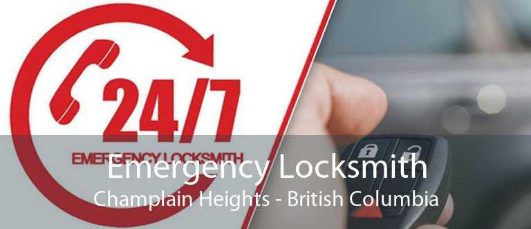 Emergency Locksmith Champlain Heights - British Columbia