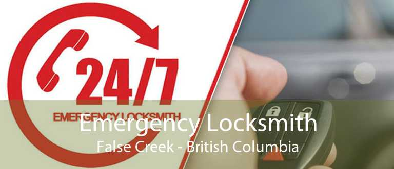 Emergency Locksmith False Creek - British Columbia