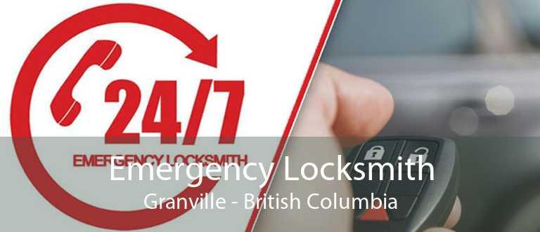 Emergency Locksmith Granville - British Columbia