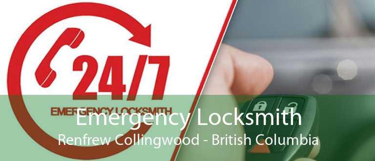 Emergency Locksmith Renfrew Collingwood - British Columbia