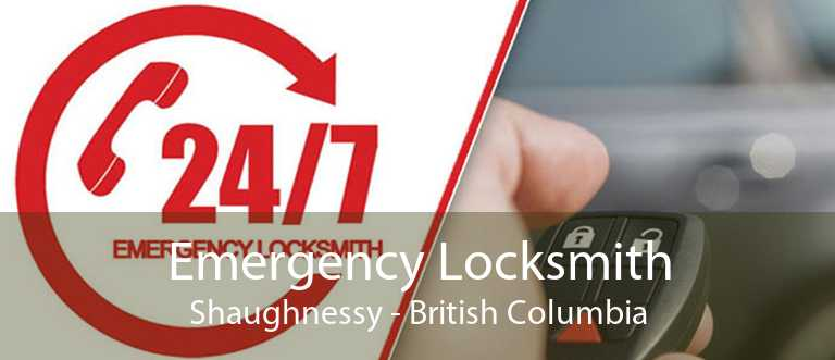 Emergency Locksmith Shaughnessy - British Columbia