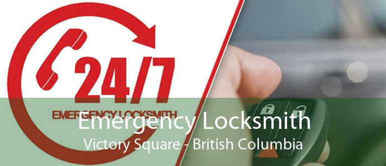 Emergency Locksmith Victory Square - British Columbia