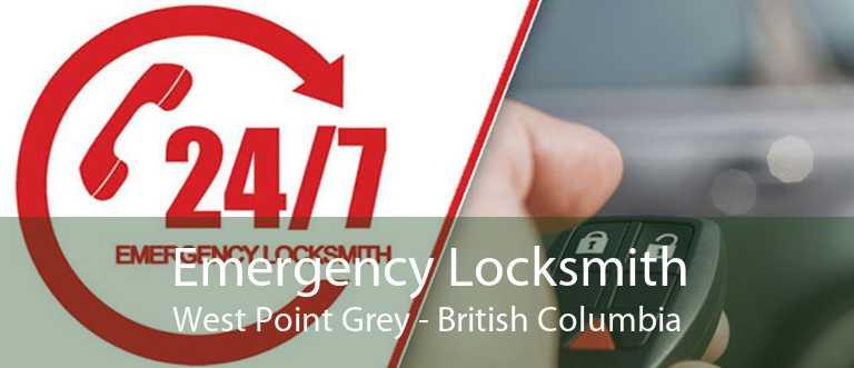 Emergency Locksmith West Point Grey - British Columbia