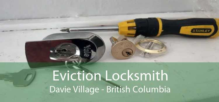 Eviction Locksmith Davie Village - British Columbia