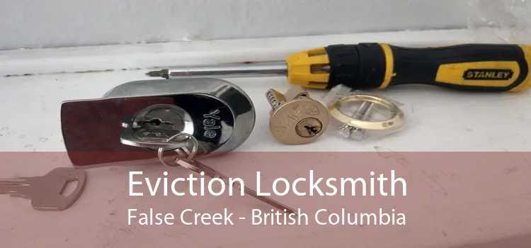 Eviction Locksmith False Creek - British Columbia