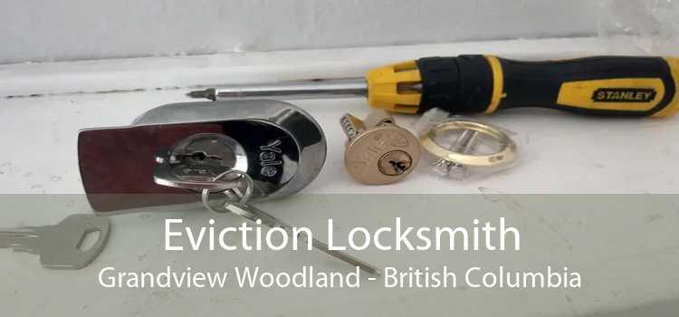 Eviction Locksmith Grandview Woodland - British Columbia