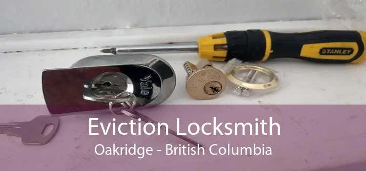 Eviction Locksmith Oakridge - British Columbia