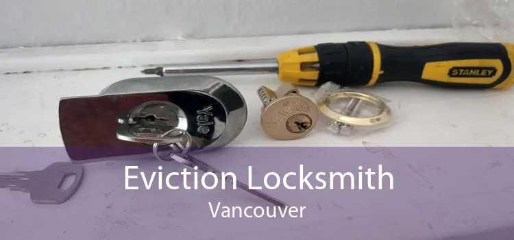 Eviction Locksmith Vancouver