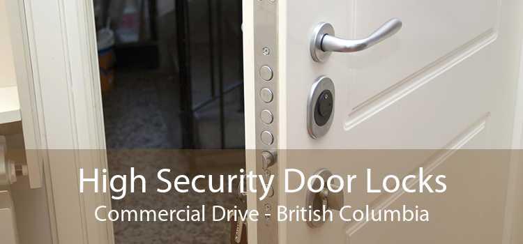 High Security Door Locks Commercial Drive - British Columbia