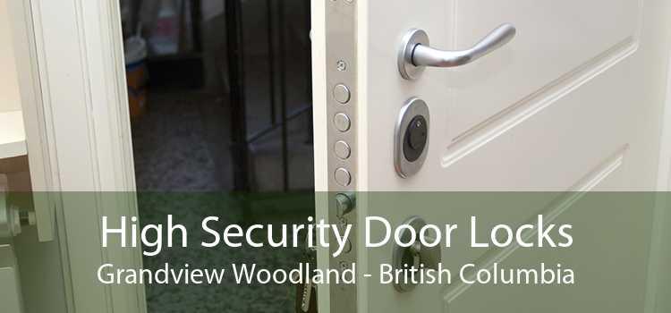 High Security Door Locks Grandview Woodland - British Columbia