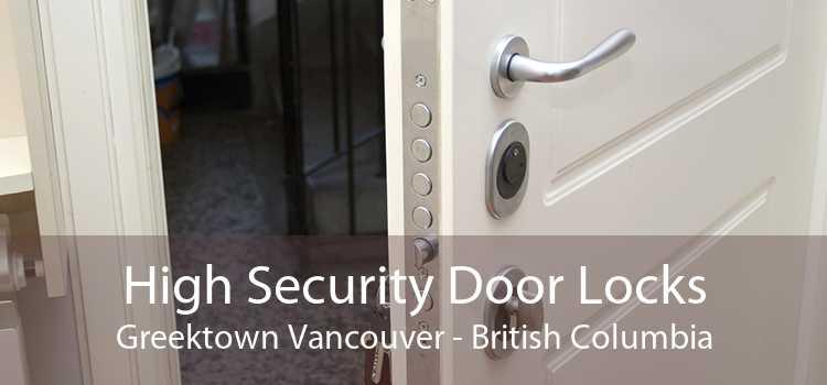 High Security Door Locks Greektown Vancouver - British Columbia