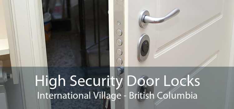 High Security Door Locks International Village - British Columbia