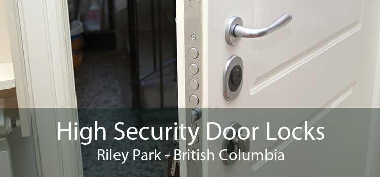High Security Door Locks Riley Park - British Columbia