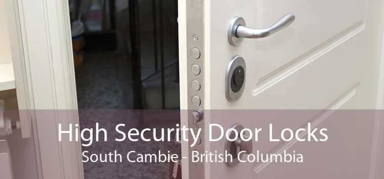 High Security Door Locks South Cambie - British Columbia