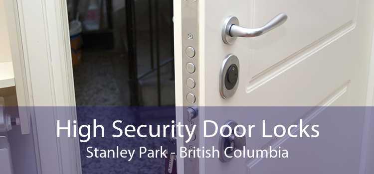 High Security Door Locks Stanley Park - British Columbia