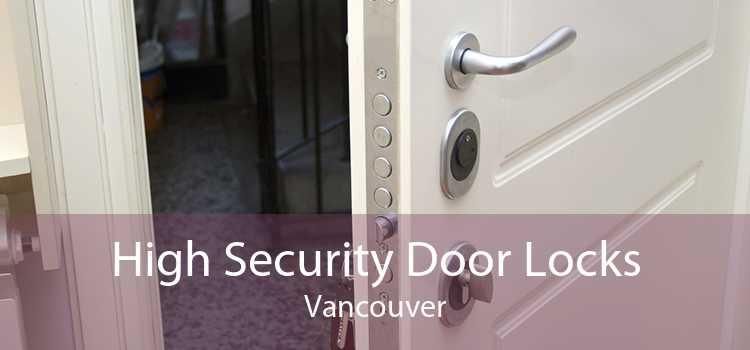 High Security Door Locks Vancouver