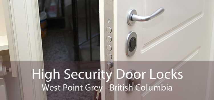 High Security Door Locks West Point Grey - British Columbia
