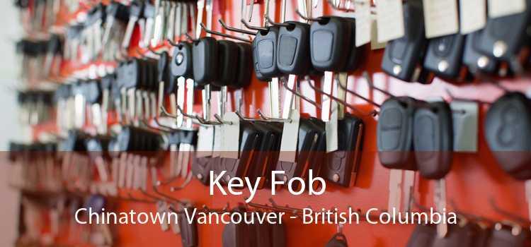 Key Fob Chinatown Vancouver - British Columbia