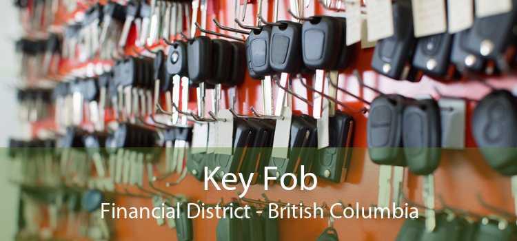 Key Fob Financial District - British Columbia