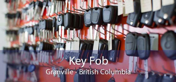 Key Fob Granville - British Columbia