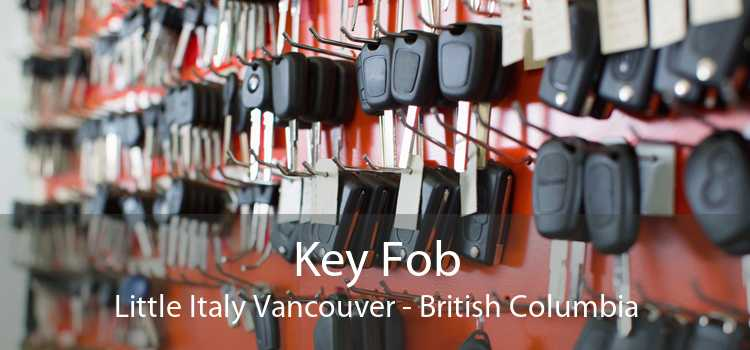 Key Fob Little Italy Vancouver - British Columbia