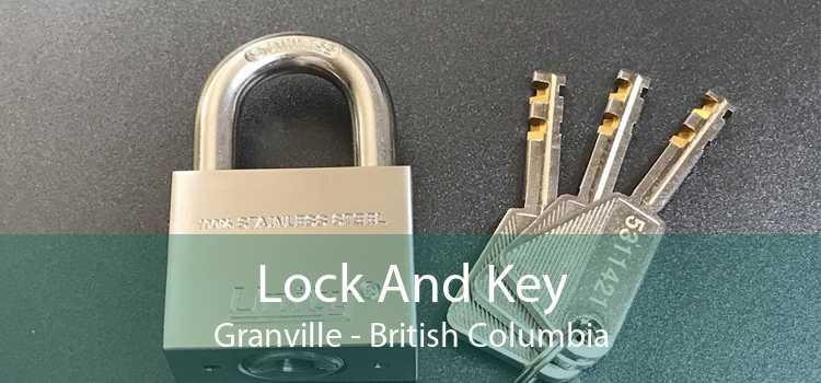 Lock And Key Granville - British Columbia