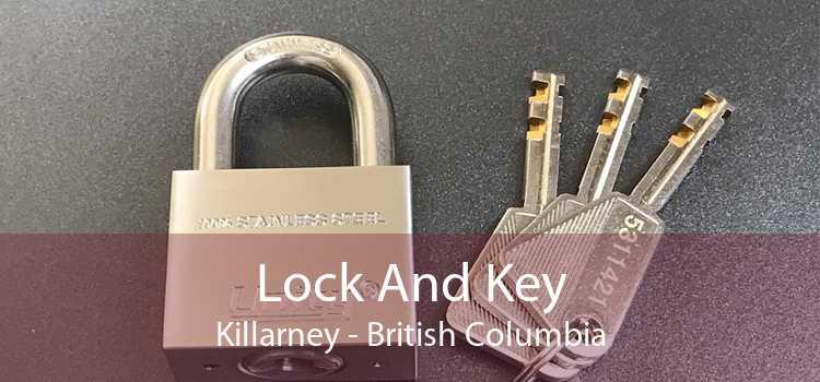 Lock And Key Killarney - British Columbia