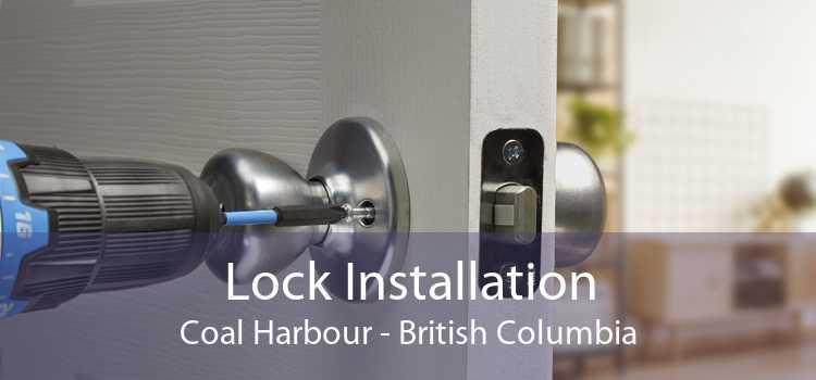 Lock Installation Coal Harbour - British Columbia